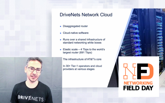 NFD24 How DriveNets is Building Networks Like Cloud