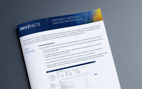 DriveNets Network Orchestrator (DNOR) Brochure